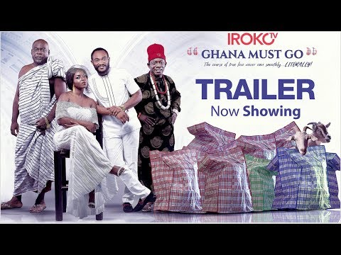 Download Ghana Must Go [OFFICIAL Trailer] Available Now!!!!!