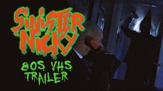 SINISTER NICKY (2018)   VHS trailer