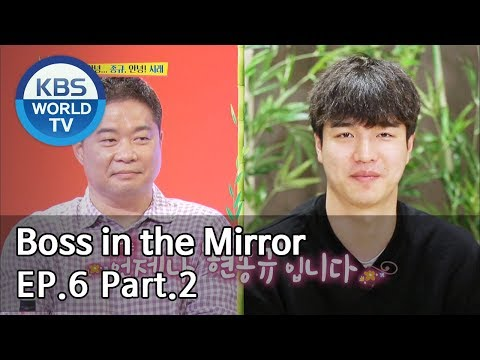 Boss in the Mirror | 사장님 귀는 당나귀 귀 EP.6 – Part.2 [SUB : ENG, THA/2019.06.16]