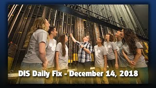 DIS Daily Fix | Your Disney News for 12/14/18
