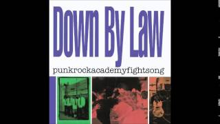 Down By Law - punkrockacademyfightsong (Full Album)
