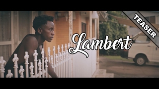 Lambert - The Australian Dream - Teaser