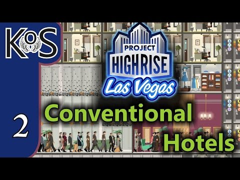 Project Highrise LAS VEGAS DLC! Conventional Hotels Ep 2: DINING & SHOPPING - Let's Play Scenario