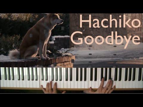 Hachiko - Goodbye [Piano cover]