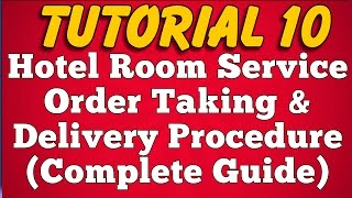 Room Service Order Taking and Delivery Procedure in Hotel (Tutorial 10)