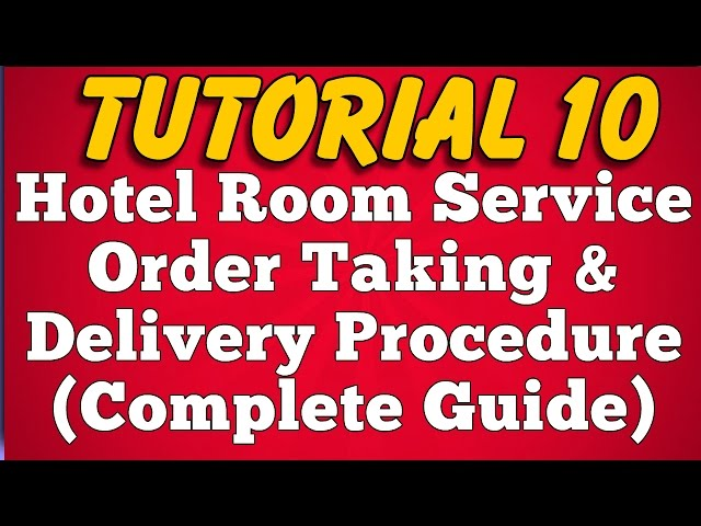 Hotel Room Service Procedure A To Z