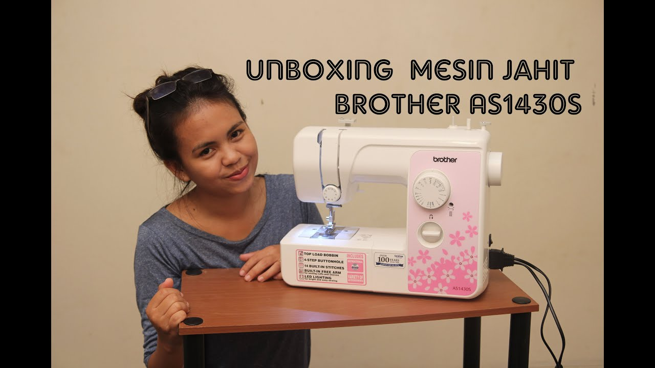 Unboxing Mesin Jahit Brother As1430s Youtube Gs 2500 Portable