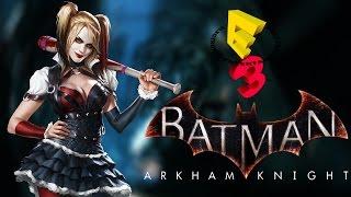 Batman Arkham Knight - E3 2014 Gameplay Trailer