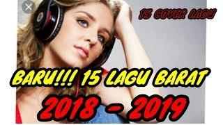 LAGU TERBARU 2018 !!! COVER LAGU BARAT || ● BY SQRCHANEL