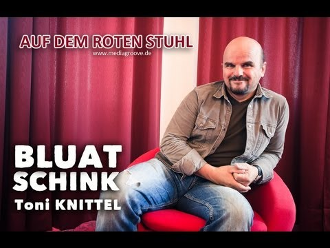 AUF DEM ROTEN STUHL | BLUATSCHINK - Toni Knittel - YouTube