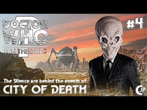 Fan Theories #4 : The Silence Are Behind The Events Of City Of Death