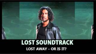 LOST Soundtrack - Lost Away - Or is it?  - Michael Giacchino