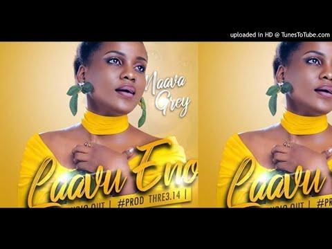 Laavu Eno By Naava Grey [Official Audio] New Ugandan Latest Music Videos 2019