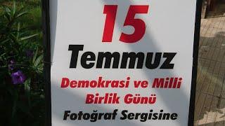 15 TEMMUZ DEMOKRASİ VE MİLLİ BİRLİK GÜNÜ FOTOĞRAF SERGİSİ - CANLI YAYIN