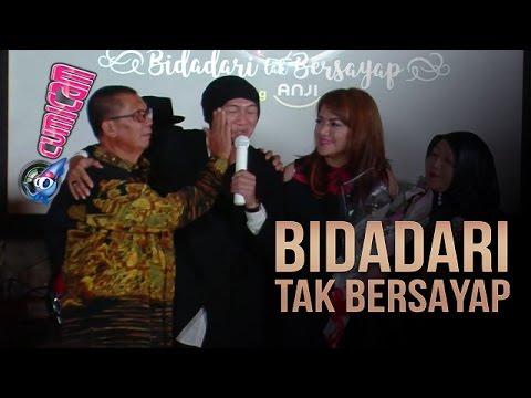 Nyanyi Bidadari Tak Bersayap, Anji Menitikan Air Mata - Cumicam 18 Mei 2017
