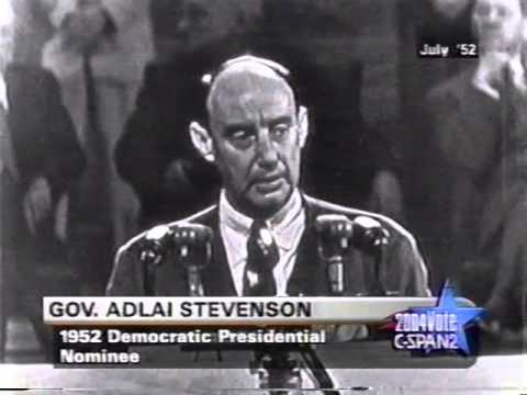 1952 Adlai Stevenson Democratic Convention Acceptance Speech