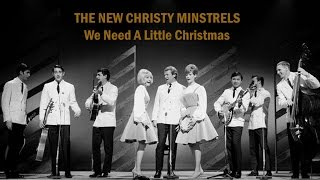 "The New Christy Minstrels  ""We Need A Little Christmas"""