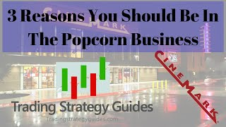 3 Reasons You Should Be In The Popcorn Business! + Crude Oil, S&P 500, & CNK