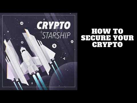 How To Secure Your Crypto