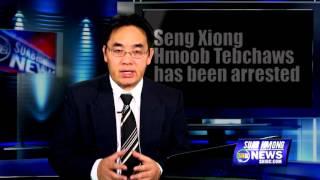 SUAB HMONG NEWS: Seng Xiong