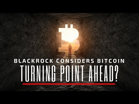 A Turning Point for Bitcoin? $6.3 Trillion BlackRock Considers BTC - Today's Crypto News
