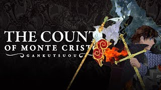 Gankutsuou: The Count of Monte Cristo - Kato Reviews