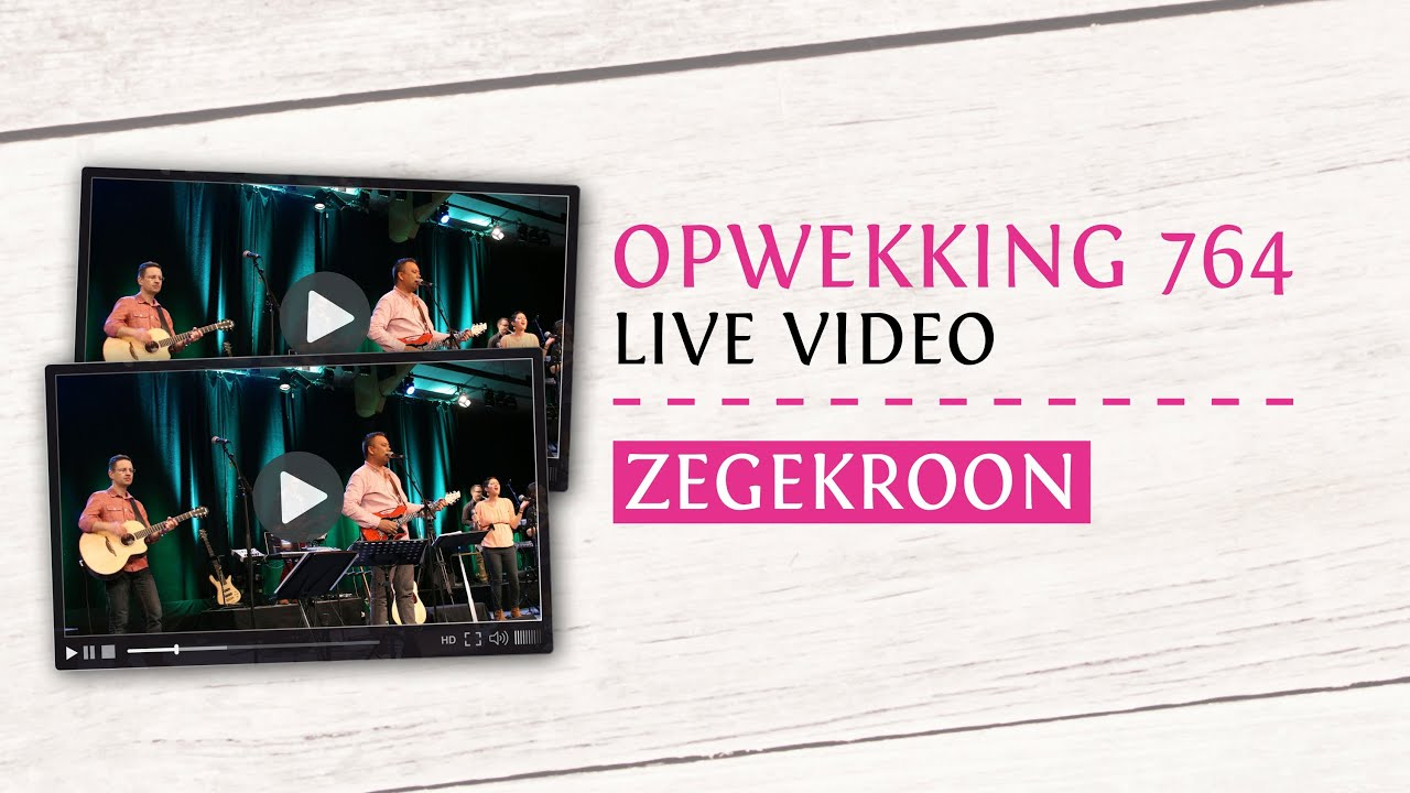 opwekking 764 - zegekroon - cd38 (live video) - youtube
