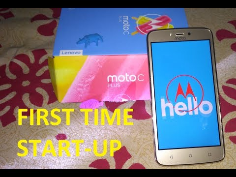 MOTO C PLUS: FIRST TIME START UP