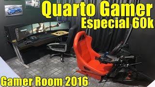 🔴► Quarto Gamer 2016 - Gamer Room - Setup Atualizado 2016 - Especial 60k