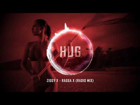 Ziggy X - Ragga X (Radio Mix)