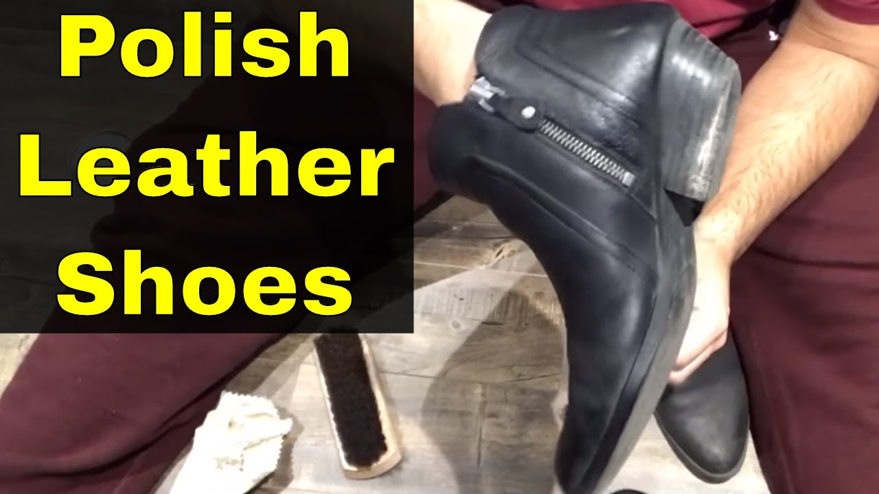 How To Shine Leather Shoes Without Polish