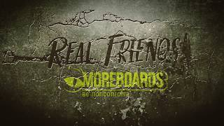 Moreboards Real Friends