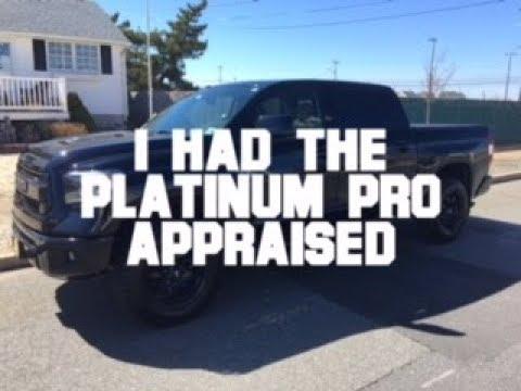 I Had My Platinum Pro Toyota Tundra...
