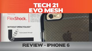 Crumple it in your hand? Tech 21 Evo Mesh Review  - iPhone 6