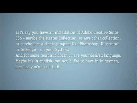 How to change the language pack of Creative Suite, Photoshop, Illustrator CS6, german, english
