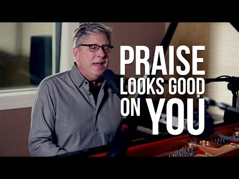 Don Moen - Praise Looks Good on You | Acoustic Worship Sessions