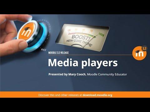 Media Players in Moodle 3.2