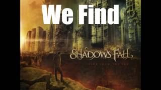 Shadows Fall - Divide And Conquer (LYRICS!!!)