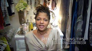 2016 Organizing Tips | Closet Organization and Decor