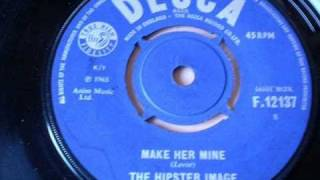 THE HIPSTER IMAGE - Make her mine
