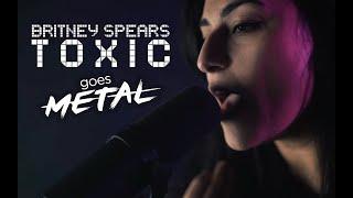 BRITNEY SPEARS – Toxic (Metal Cover by Lauren Babic ft. Lee Albrecht)