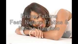 Bruna Tatiana feat. Nelson Freitas & Matias Damásio - É So Bo (LETRA)