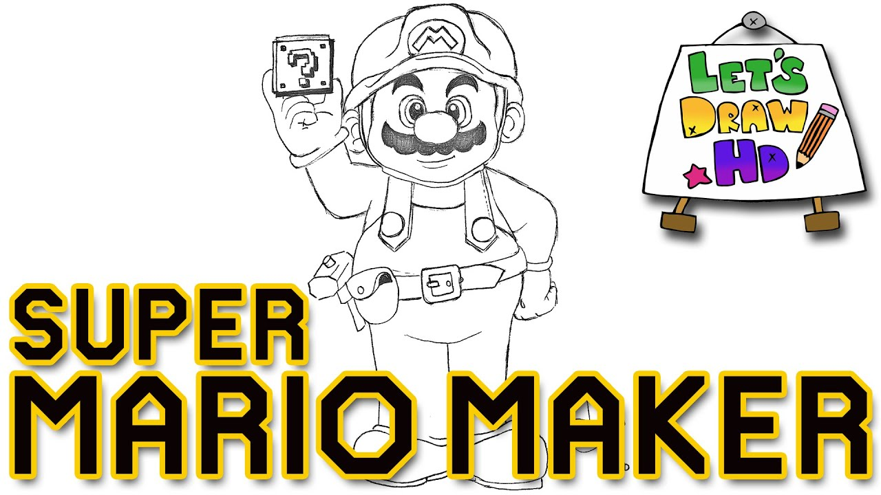 Let S Draw Mario Maker How To Draw Super Mario Youtube