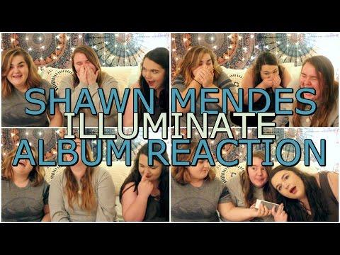 SHAWN MENDES ILLUMINATE ALBUM | REACTION