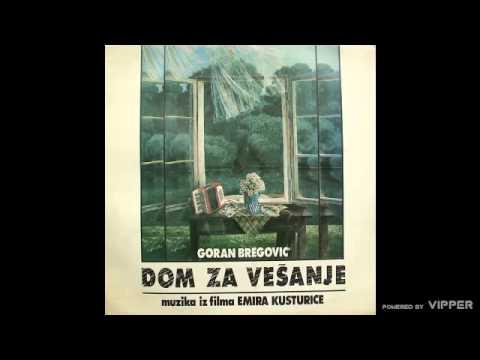 Goran Bregović  Ederlezi  audio  1988