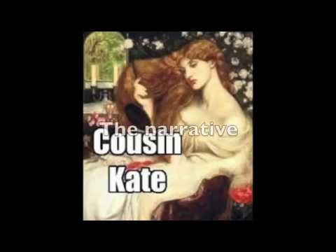 cousin kate by christina rossetti 'cousin kate' by christina rossetti exploring the poem © wwwteachitenglishcouk 2018 29385 page 1 of 1 read through the poem, thinking about the following.