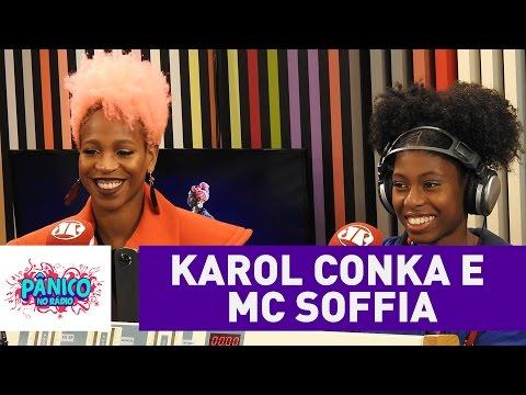 Karol Conka e Mc Soffia - Pânico - 26/08/16