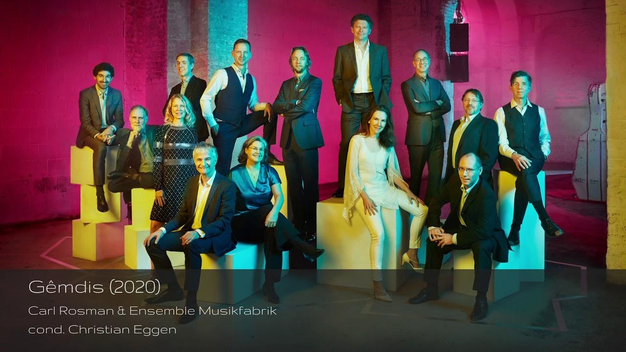 Download Bethan Morgan-Williams   Gêmdis (2020)   Carl Rosman & Ensemble Musikfabrik   cond. Christian Eggen