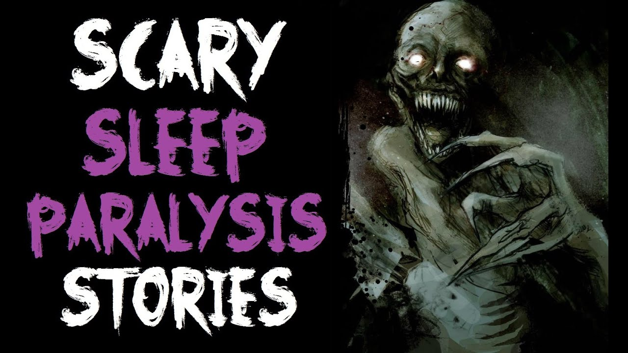 3 Scary SLEEP PARALYSIS Horror Stories [NoSleep Stories]