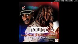 Larry Prince ft Rudebwoy Ranking (@rudebwoyranking) – Police (Prod. By HorroFiX Umaga)